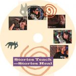 Stories Teach – Stories Heal