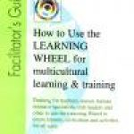 How to Use the Learning Wheel | Facilitator's Guide